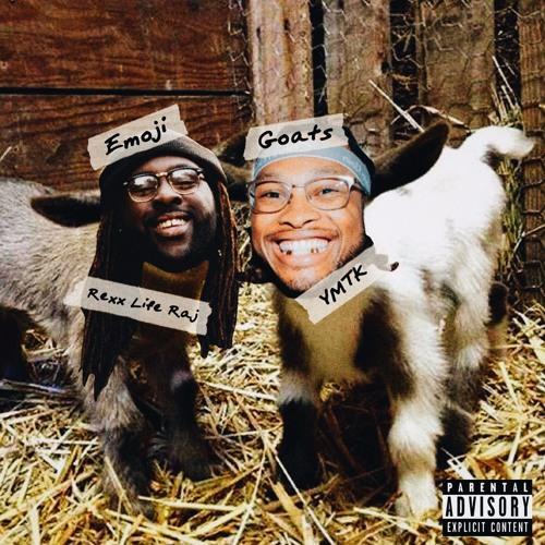 Rexx Life Raj x Ymtk - Emoji Goats EP