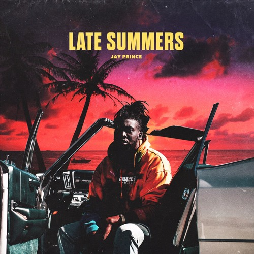 Late Summers (Mixtape)