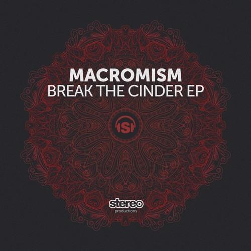 Macromism - Break It (Original Mix)