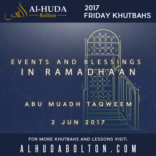 Events and Blessings in Ramadhaan