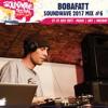 Bobafatt - Soundwave 2017 Mix #6