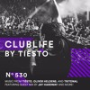 Tiësto & Jay Hardway - Club Life 530 2017-05-26 Artwork