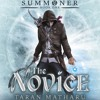 The Novice by Taran Matharu, Narrated by Ralph Lister