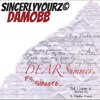 Sincere - Dear Summer hosted by Dj Frankie French