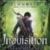 The Inquisition by Taran Matharu, Narrated by Ralph Lister