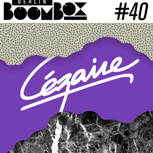 Berlin Boombox Mixtape #40 - Cézaire