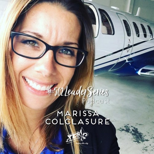 #502LeaderSeries No. 36: Marissa Colclasure | Pilot | Instructor | Mom