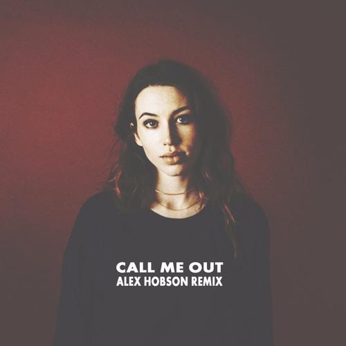 Sarah Close - Call Me Out [Alex Hobson Remix]