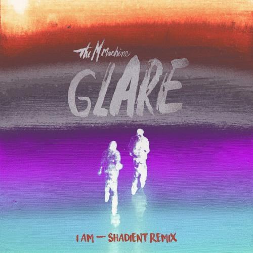 The M Machine - I AM (Shadient Remix)