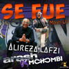 Arash Ft Mohombi - Se Fue (Alireza Lafzi Mashup)