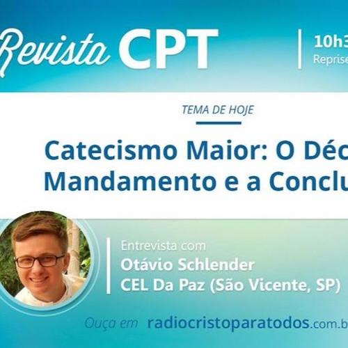 Décimo Mandamento e a Conclusão - Catecismo Maior