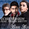 Kabhi Alvida Naa Kehna - Uchil Version   Puneeth Uchil   Trisha Shetty