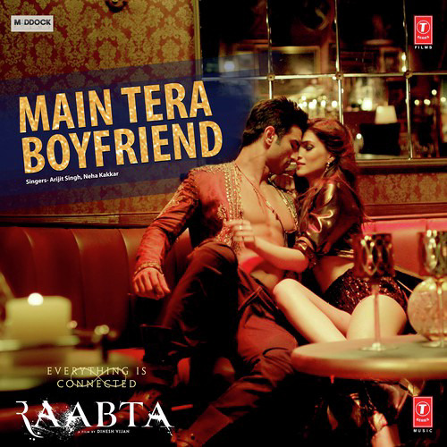 Main Tera Boyfriend - Arijit Singh - Neha Kakkar
