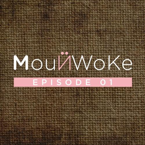 #MounWoke