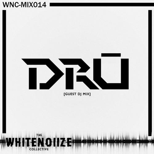 WNC MIX 014 - DRŪ [Guest Dj Mix]