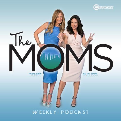 The Moms - Episode 10: Inspiring Moms