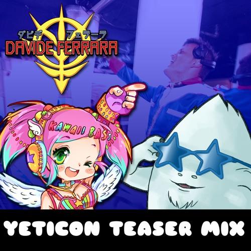 DJ Davide Ferrara - Yeticon Teaser Mix