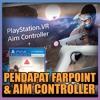 Playstation KampungCast #9 (03.06.17) Pendapat Farpoint & Aim Controller