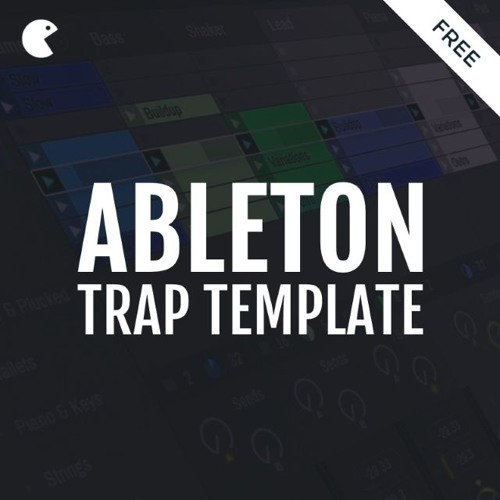 """Free Ableton Live Trap Template """"Time"""" 