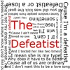 The Defeatist
