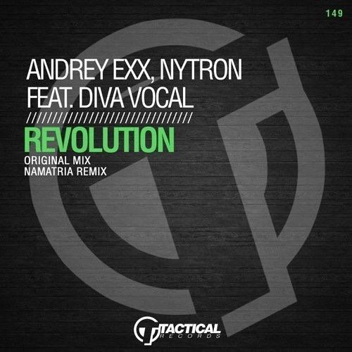 Andrey Exx, Nytron, Diva Vocal - Revolution (Namatria remix)