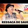 Wesley Safadão - Ressaca De Saudade ( 2017 )SEGUE AE