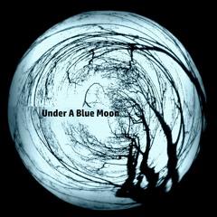 Under A Blue Moon- Frostlake with quarkstrangenesscharm (see description for lyrics and info)