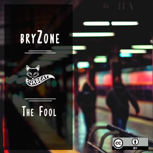 BryZone - The Fool - Royalty Free Vlog Music [BUY=FREE]