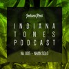Indiana Tones Podcast 005 x Nhan Solo
