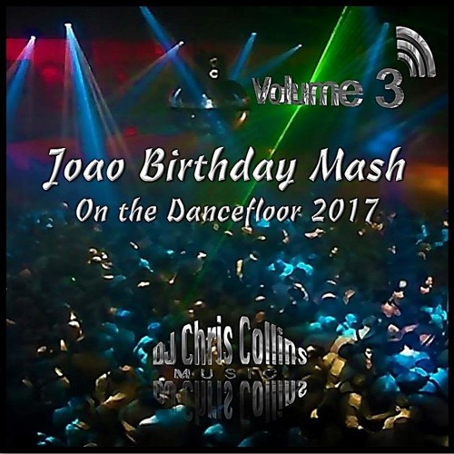 On the Dancefloor - Joao Birthday 2017 V3