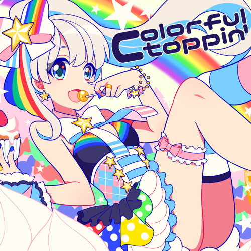 【A-1 7th】Colorful toppin'