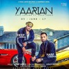 Yaariyan | Harf Cheema Ft. Deep Jandu | Latest Punjabi Songs 2017