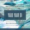 Yaad Yaar Di | Hip Hop Mix By Beats Innovator | Kulwinder Billa
