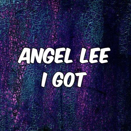 Angel Lee - I Got