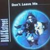 Blackstreet - Dont Leave Me - Schofi-D Remix