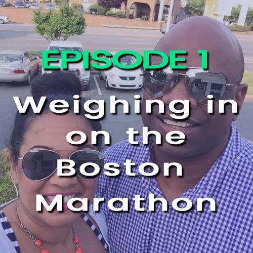 Weighing in on the Boston Marathon