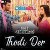 Thodi Der - Half Girlfriend - Farhan Saeed & Sherya Ghoshal