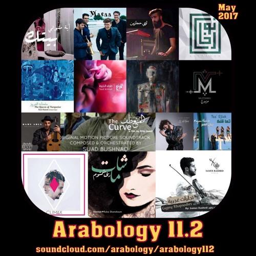 Arabology 11.2 [Alternative Music from MENA Region, May 2017]