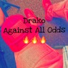 Drako-Mean What I Say