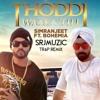 Thoddi Waala Til (Simranjeet Singh Ft Bohemia) Trap Remix
