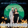 DJ Sunsite - My Way Is Better Than Hell (Calvin Harris vs. Dua Lipa vs. Alex Adair +2)