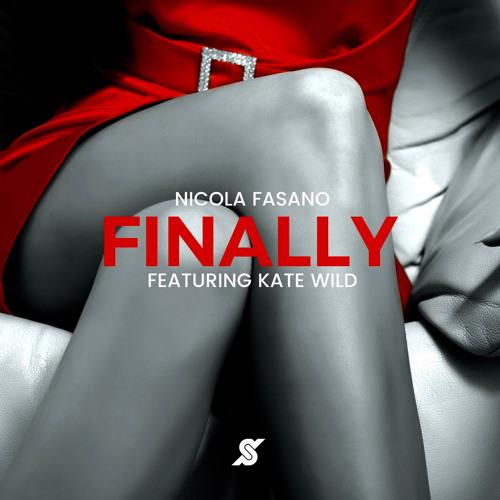 Nicola Fasano Feat Kate Wild - Finally (Miami Rockets Edit)Top 10 Beatport Chart