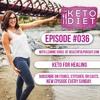 #036 Keto for Healing