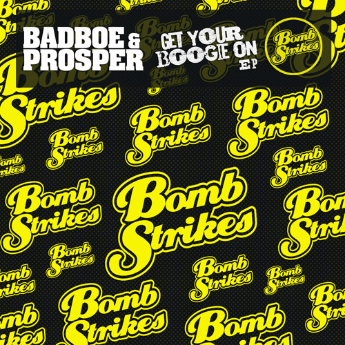 BadboE & Prosper - Get Your Boogie On EP - Minimix (Out Now!)