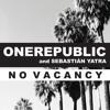 OneRepublic Ft Sebastian Yatra - No Vacancy ( Dj Javi Romero Edit 2017)