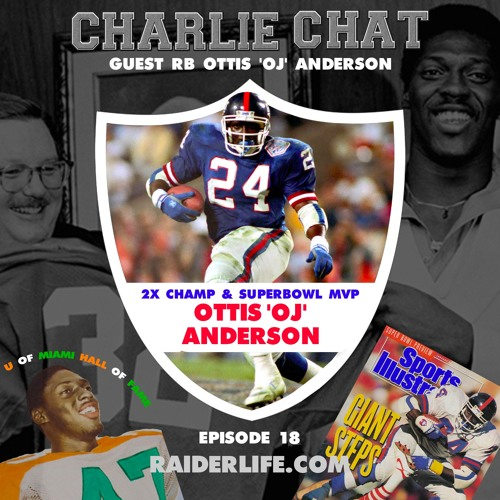 Charlie Chat #18 | Ottis 'OJ' Anderson Special Guest