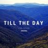 Co - Star - Till The Day Prod. By B.O Beatz