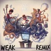 AJR Weak - Remix