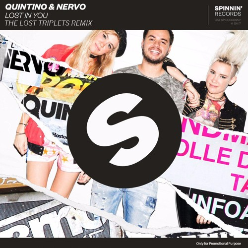 Quintino & Nervo - Lost In You (The Lost Triplets Remix)*Spinnin' Records Remix Competition Winner*