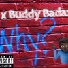 CJ X Buddy Badazz - Why  (freestyle)